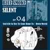 BLUE SMOKE SILENT EP.4 You'd Be So Nice To Come Home To