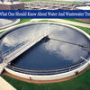 What one should know about water and wastewater treatment?