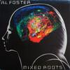 Al Foster: Mixed Roots (1978) スストの前哨戦(裏菊地盤)