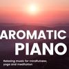 【配信アルバム】癒しの眠り アロマリラックスピアノBGM 2 -ヨガや瞑想、マインドフルネス-