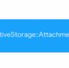 Rails way なファイルアップローダActiveStorageを調べてみた