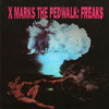 X-Marks The Pedwalk - Freaks