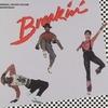 BREAKIN' Sound Track - ブレイクダンス・サウンド・トラック -